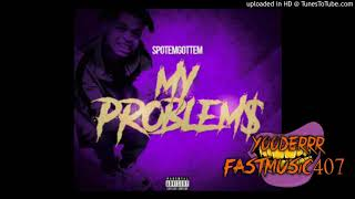 Download SpotemGottem - My Problem (Slowed) Mp3 and Videos