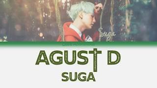 Agust D Suga - Agust D Han rom eng Color Coded Lyrics/한국어 가사