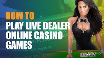 How to Play Live Dealer Online Casino Games | CasinoWebsites.in