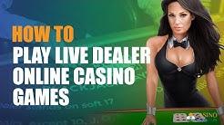 How to Play Live Dealer Online Casino Games   CasinoWebsites.in
