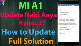 How to update MI A1 to latest update|| Mi a1 update not came|| solution for Mi A1 update