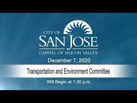 DEC 7, 2020 | Transportation & Environment Committee