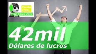 ROBÔ FOREX 2017  - 1600 para 42000 dólares