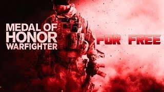How to Get Medal Of Honor Warfighter For Free For PC! + Gameplay
