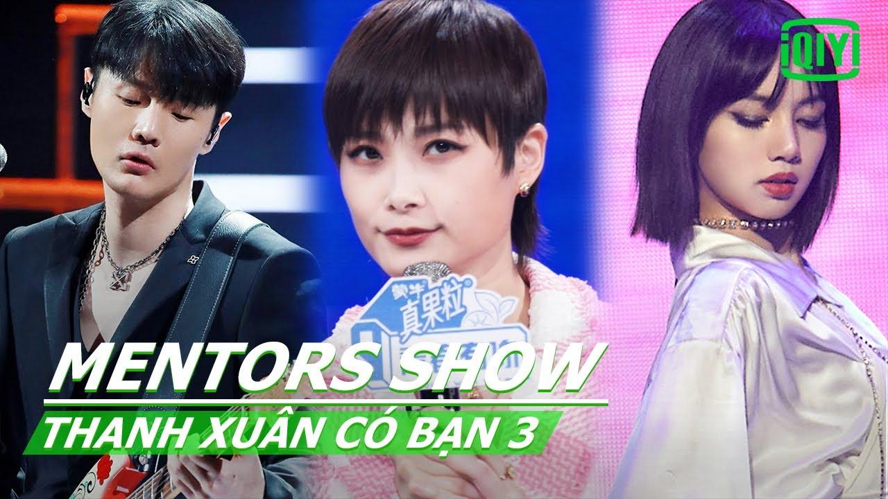Mentors show | Thanh Xuân Có Bạn 3 | iQiyi Vietnam