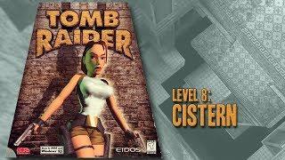 Tomb Raider (1996) - Level 8: Cistern