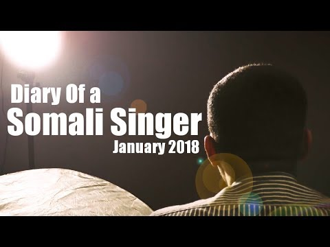 Diary of a somali singer january 2018 youtube diary of a somali m4hsunfo