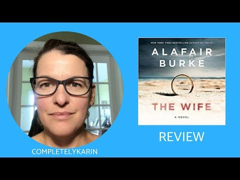 The Wife by Alafair Burke | CompletelyKarin