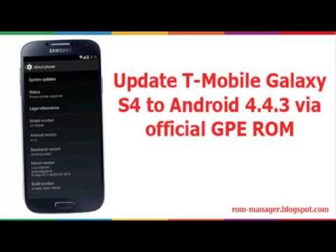 Download And Install Android 4.4.3 Update On T Mobile Samsung Galaxy S4