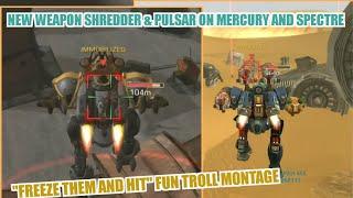 "Mercury Shredder & Spectre Pulsar - ""Freeze them and hit"" Fun troll Montage test server"