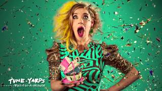 TUnE YArDs Wait For A Minute 4AD
