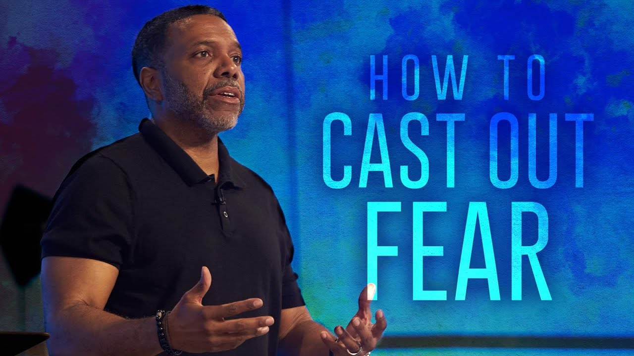 Wednesday Service - How to Cast Out Fear