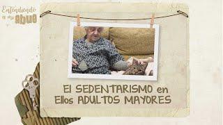 El SEDENTARISMO en los ADULTOS MAYORES [Entendiendo a mi abue] Telemedellín