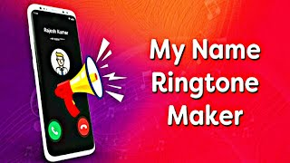 My Name Ringtone Maker with Custom Text & Voice. Create Own Ringtone For Friend screenshot 1