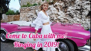 Come to Cuba with Me!   Ringing in 2019!   Devon Windsor