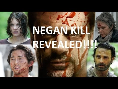 The Walking Dead : WHO NEGAN KILLED REVEALED!!! MUST WATCH!!