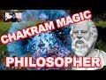 PHILOSOPHER Class Guide Outward   CHAKRAM MAGIC!