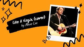 Like A Virgin - Madonna | Amos Lee (cover) | Mood Melody