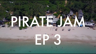Pirate Jam - Episode 3