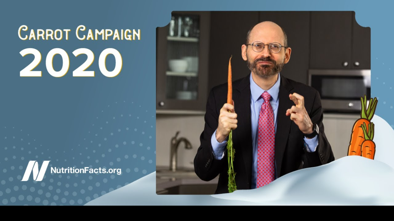 Support NutritionFacts.org — Carrot Campaign 2020