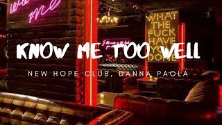 New Hope Club Danna Paola Know Me Too Well