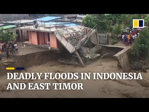 Flash floods and landslides kill more than 40 people in Indonesia and East Timor