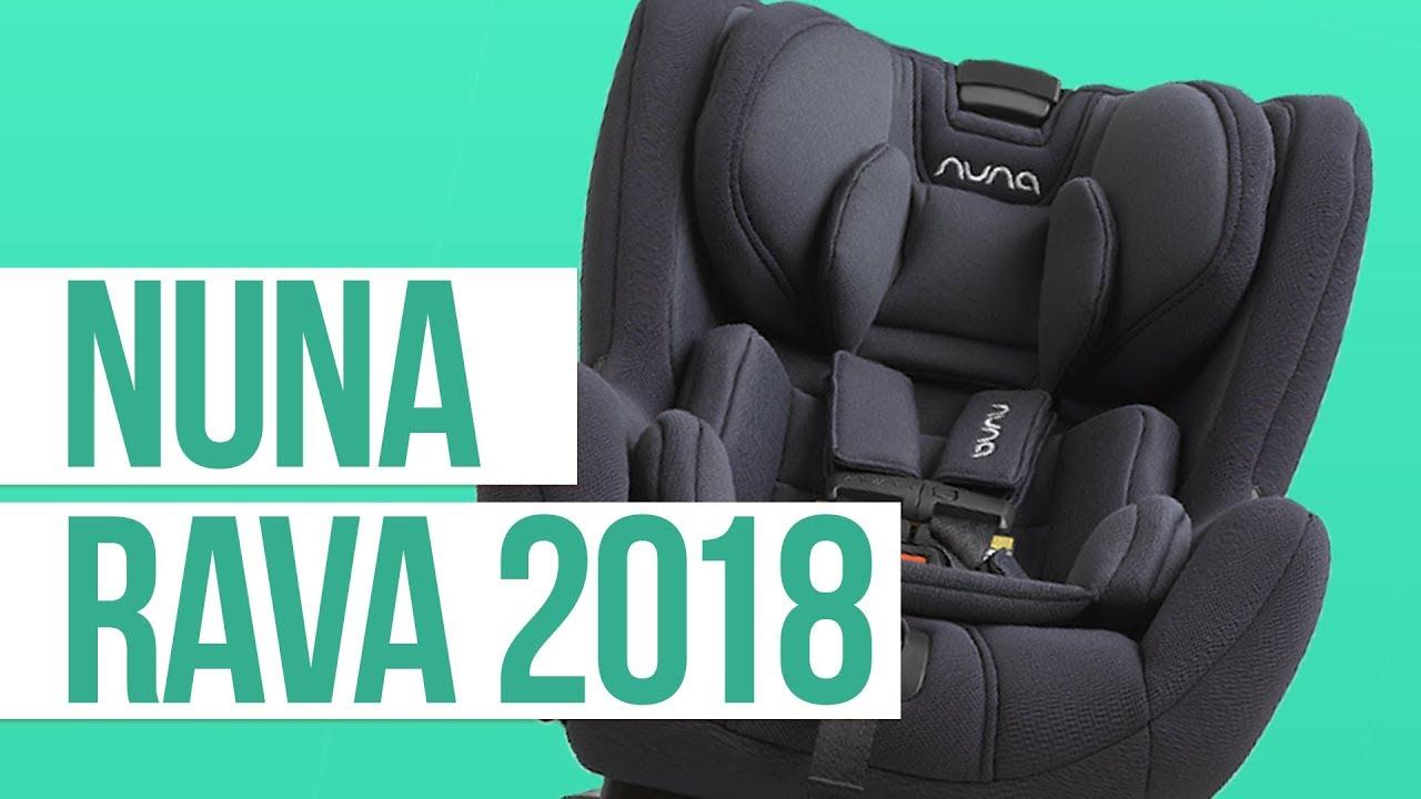 Nuna Rava Convertible Car Seat 2018 Review