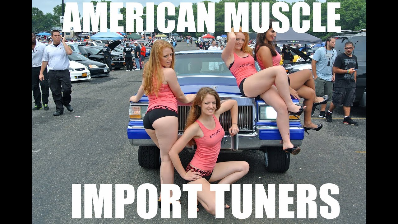 Muscle Vs Import Meet Youtube