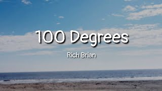 Rich Brian - 100 Degrees (lyrics)