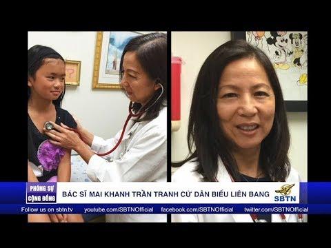 PHÓNG SỰ CỘNG ĐỒNG: Bác sĩ Mai Khanh Trần vận động tranh cử Dân Biểu Liên Bang
