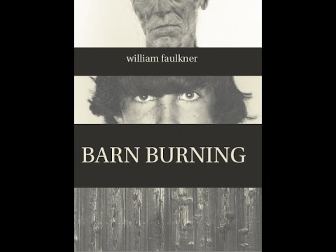 an analysis of the protagonist in the novel barn burning by william faulkner