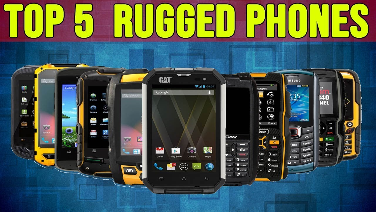 Best Rugged Smartphone 2020 Best Rugged Smartphones 2019 Top 5 Rugged Phones   YouTube