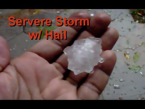 Servere Storm w/Hail