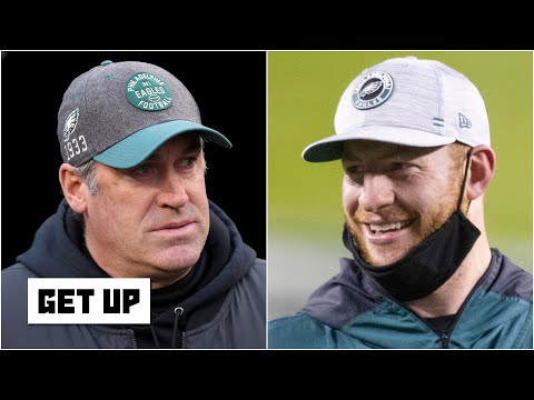 The Eagles chose Carson Wentz over Doug Pederson - Dan Orlovsky | Get Up