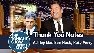Thank You Notes: Ashley Madison Hack, Katy Perry