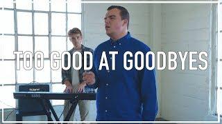 SAM SMITH - Too Good at Goodbyes (Ryan Nealon Cover)
