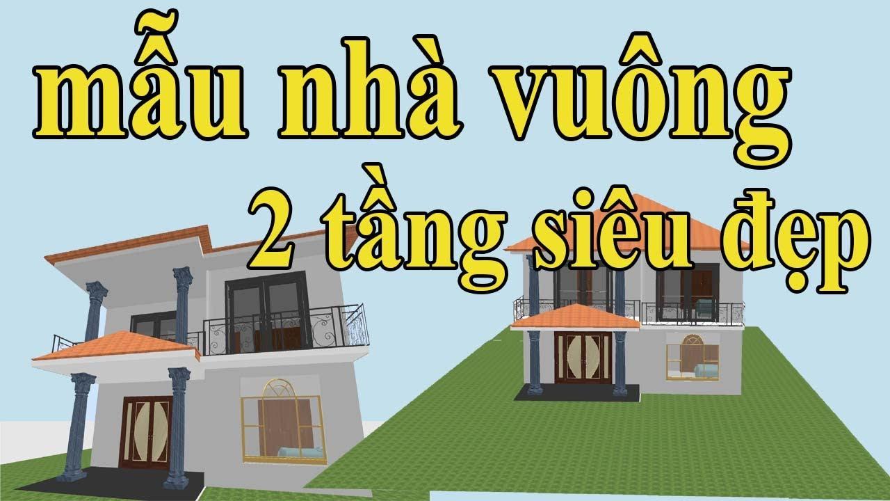 mẫu nhà vuông 2 tầng đẹp đáng nên xây  bản vẽ nhà