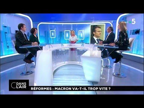 Réformes : Macron va-t-il trop vite ? #cdanslair 21.02.2018