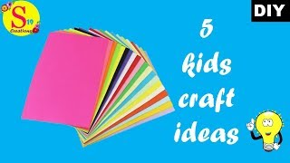 5easy ideas | kids craft ideas with paper | 5 minutes paper craft for kid | diy paper projects easys
