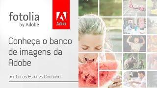 Fotolia - O banco de imagens da Adobe