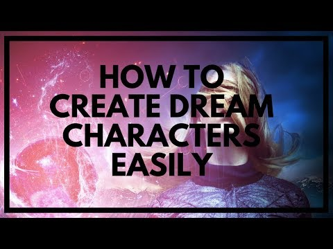 How To Create Dream Characters (DC Spawning Tutorial)