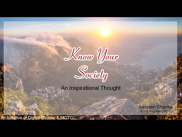 Know Your Society (अपने समाज को जानो) An Inspirational Thought
