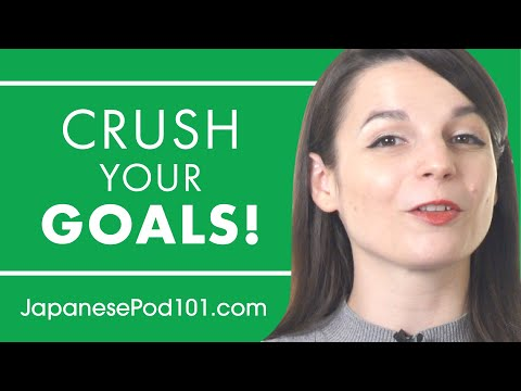 How to Crush Your Japanese Learning Goals