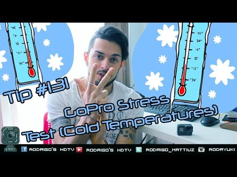 Tip #131 GoPro Stress Test: Cold Temperatures, how GoPro reacts?