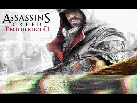 Bug J'ai cassé Assassin's Creed Brotherhood.
