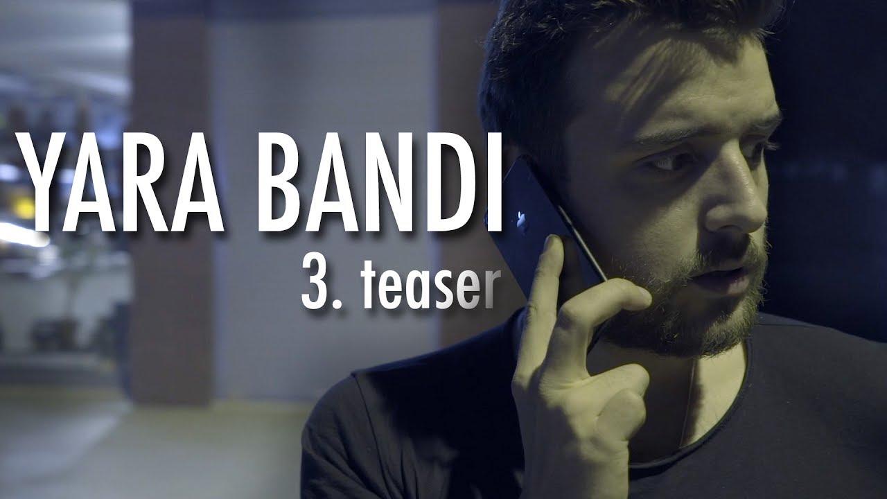 Yara Bandı - Teaser 3