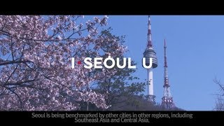 [I·SEOUL·U] I, You and Seoul: #8 Seoul is Coexistence.