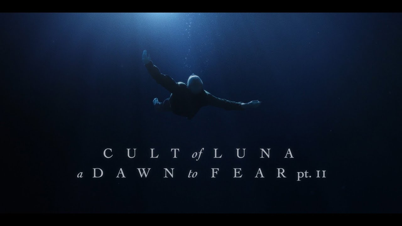 "Cult of Luna ""Lay Your Head to Rest"" (A Dawn to Fear pt. 2)"
