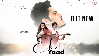 Ek Yaad l Sad Song l Mihir Donga l Hates Jagu Patel l Milan Joshi l MD Tunez