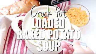 How to make: Crock Pot Loaded Baked Potato Soup
